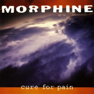 Morphine - Cure For Pain / Album cover by Morphine