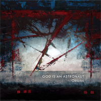 God Is An Astronaut - 'Origins'
