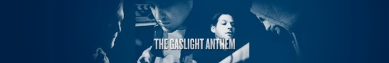 The Gaslight Anthem's Youtube Channel