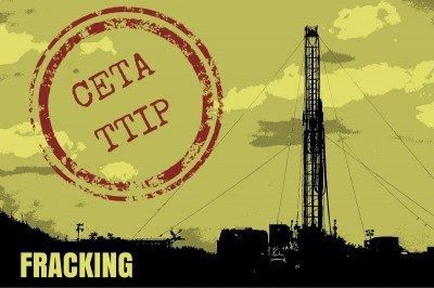 Fracking-CETA-TTIP
